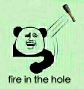 fire in the hole(